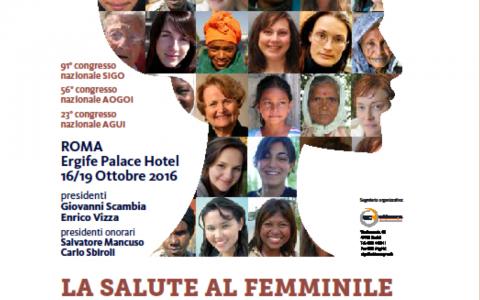 LA SALUTE AL FEMMINILE TRA SOSTENIBILITA' E SOCIETA' MULTIETNICA 16/19 Ottobre 2016 Ergife Palace Hotel – Roma